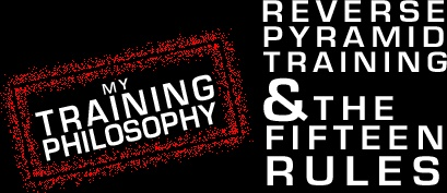 Fifteen rules of training and the effectiveness of reverse pyramid training.