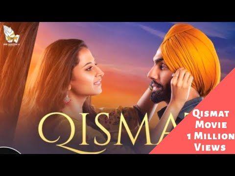 Qismat Punjabi Movie Online Watch On Youtube Sargun Mehta Ammy