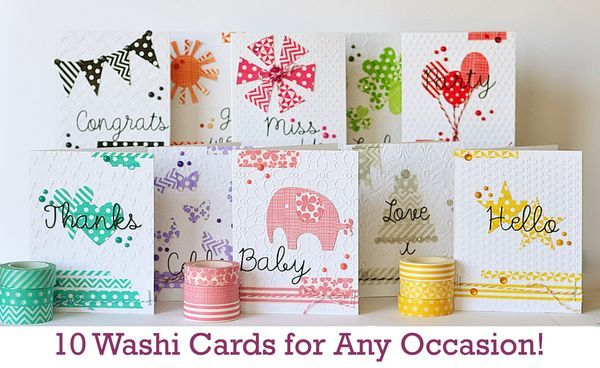 10 different washi tape cards for any occasion by Queen and Company