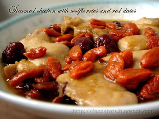 Steamed chicken with wolfberries and red dates | Food-4Tots | Recipes for Toddlers