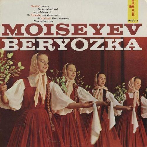 Moiseyev Dance Company & Beryozka Folk Dancers - Moiseyev/Beryozka