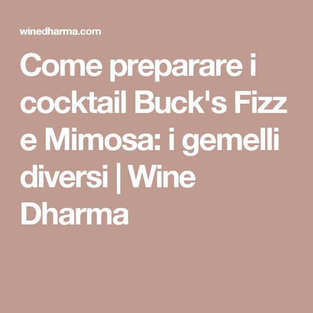 Come preparare i cocktail Buck's Fizz e Mimosa: i gemelli diversi | Wine Dharma
