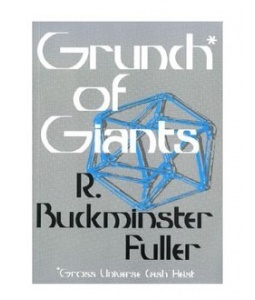 Grunch of Giants by R. Buckminster Fuller: Worth Reading, Recommendations Reading, Buckminster Fuller, Reading Book, Book Worth, Ex Libri, Excel Reading, Essential Reading, Book Jackets