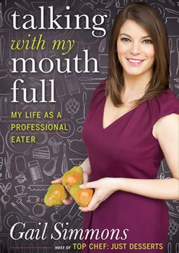 I'm going read this book. She's just so sweet..: Worth Reading, Dreams Job, Mouths Full, Books Worth, Gailsimmon, Gail Simmons, New Books, Lemonade Mouths, Books Review