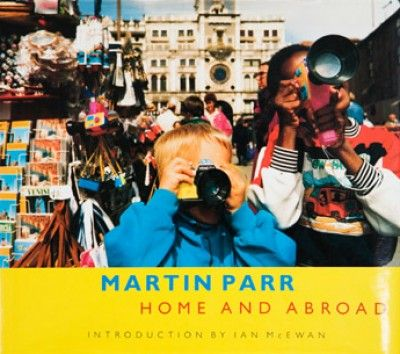 Home and abroad - martin Parr