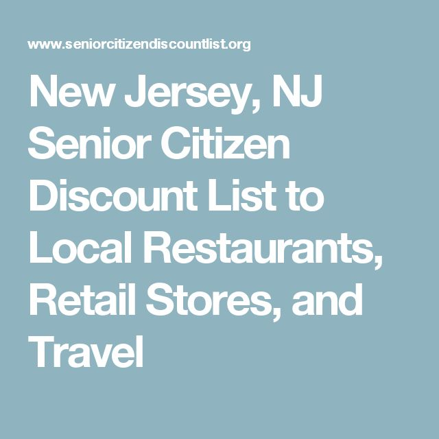New Jersey, NJ Senior Citizen Discount List to Local Restaurants, Retail Stores, and Travel