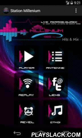 Station Millenium  Android App - playslack.com ,  Application officielle Station Millenium.Fréquence : 102.5 FM sur la région Trégor (22) ou www.station-millenium.comNouveau : un système de redémarrage automatique du player en cas de coupure ! Il est automatiquement activé.Retrouvez :- Le player (avec redémarrage automatique en cas de coupure)- La player en Widget- Les replays - La grille des programmes- Les dernières news et tous les liens Millenium- Une alarme pour vous réveiller avec…