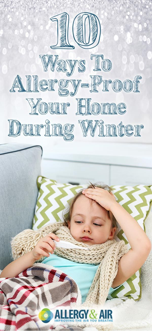 How to Allergy-Proof Your Home During Winter - 10 Tips & Tricks