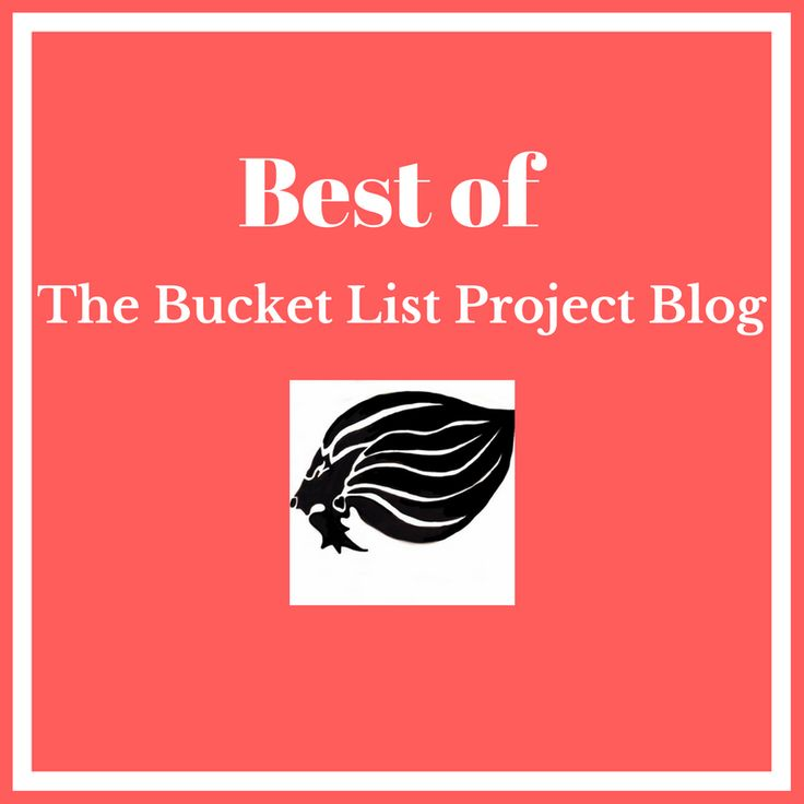 Best of The Bucket List Project Blog - cover