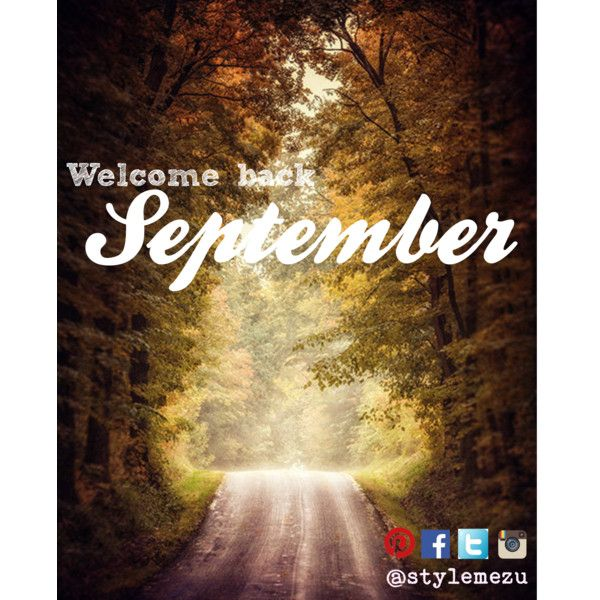 """Welcome back september"" by stylemezu on Polyvore"