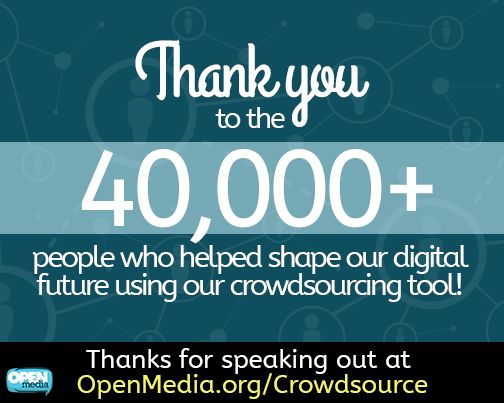 Aw snap! Over 40,000 people have helped us to create crowdsourced recommendations for sharing and collaborating online. Don't miss your chance to get involved, go to https://OpenMedia.org/Crowdsource right now!
