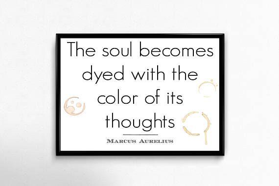 PRINTABLE ART  Marcus Aurelius Quote: The soul becomes