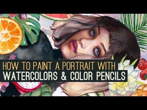 HOW TO PAINT A PORTRAIT WITH WATERCOLORS + COLOR PENCILS IN 7 STEPS! - YouTube