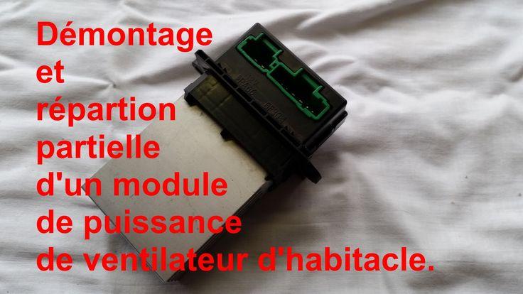 Changement du variateur de vitesse d'un ventilateur d'habitacle d'un scénic ii. Comment faire fonctionner le ventilateur d'habitacle malgré un module de puis...