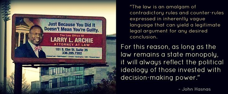 lawyer billboard and quote from     the myth of the rule of law    lawyer billboard and quote from     the myth of the rule of law     essay by john hasnas    facebook com libertytodayuk   gary    s liberty memes   pinterest   the