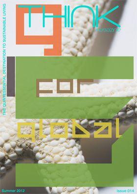 Think magazine 014 #sustainableliving #consciouscommunity