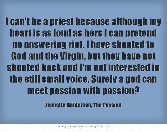 I can't be a priest...Jeanette Winterson