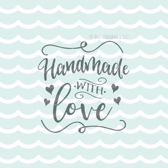 Download Handmade With Love SVG Vector File. Cricut Explore & more ...