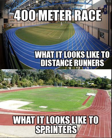 Track and field this is so true but I see it both ways because I am a middle distance runner;)