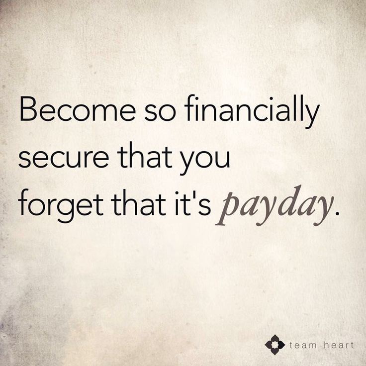 Become financially stable. An inspirational quote …
