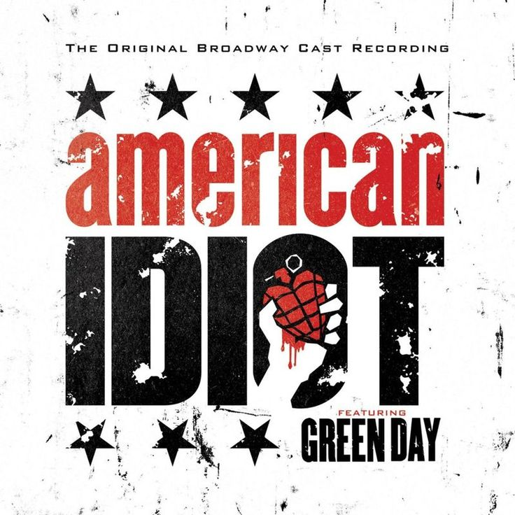 The Original Broadway Cast Recording 'American Idiot' Featuring Green Day by Green Day