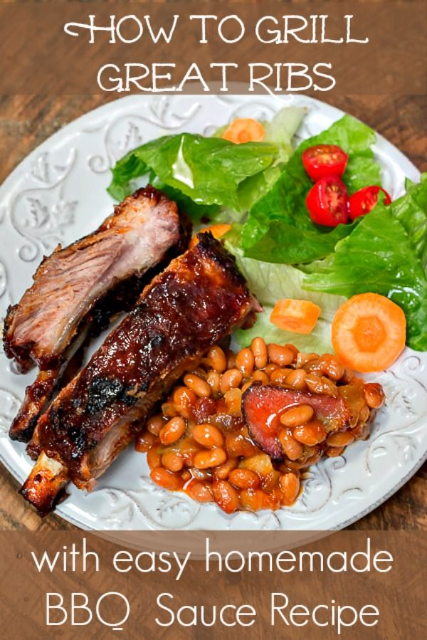 How to Grill Great Ribs, with an easy homemade Barbecue
