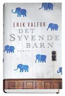 Det syvende barn af Erik Valeur - vil jeg gerne læse...