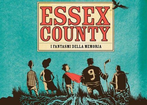 Essex County – I fantasmi della memoria – Recensione