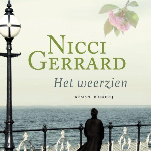 Het weerzien | Nicci Gerrard: 'Het weerzien' is een prachtig verhaal over vriendschap, liefde, loyaliteit en de kracht van herinneringen.…