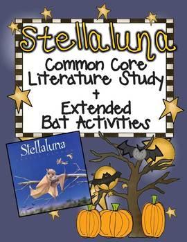 Stellaluna Common Core Literature Study + Extended Bat Activities $6.00