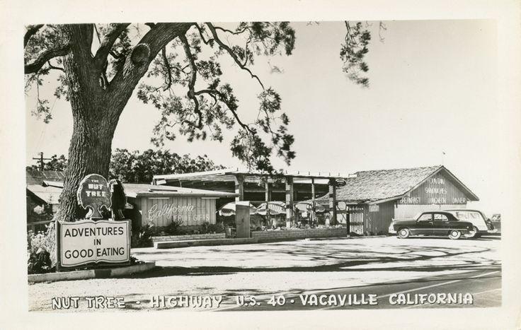 Nut Tree Vacaville Ca Nut Tree Ca Highway U S 40