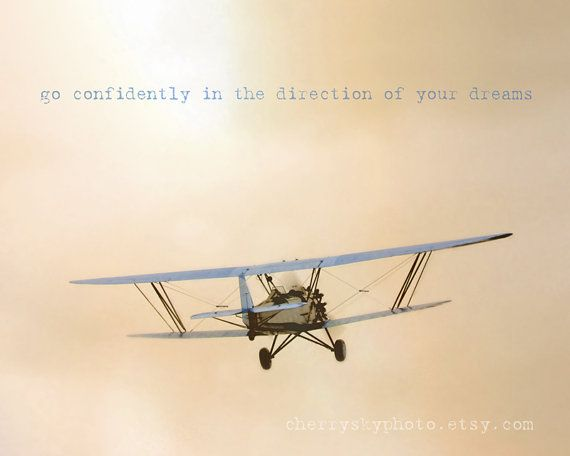 Go Confidently in the Direction of Your Dreams  by cherryskyphoto, $28.00