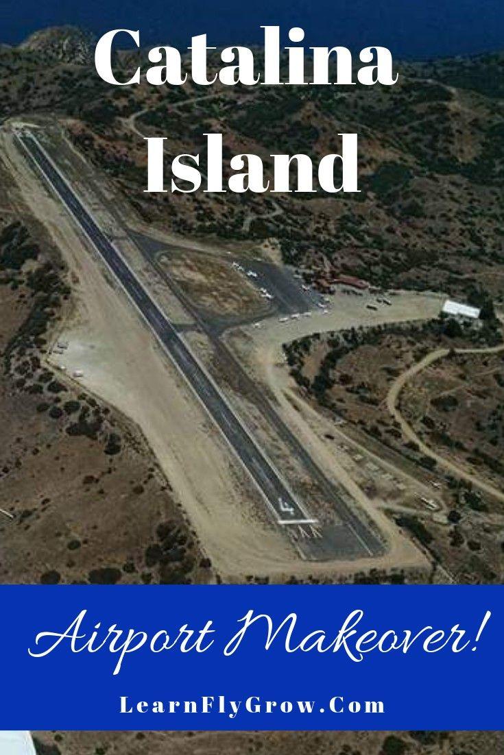 Catalina Island Airport Got A New Runway Catalina Island Catalina Island