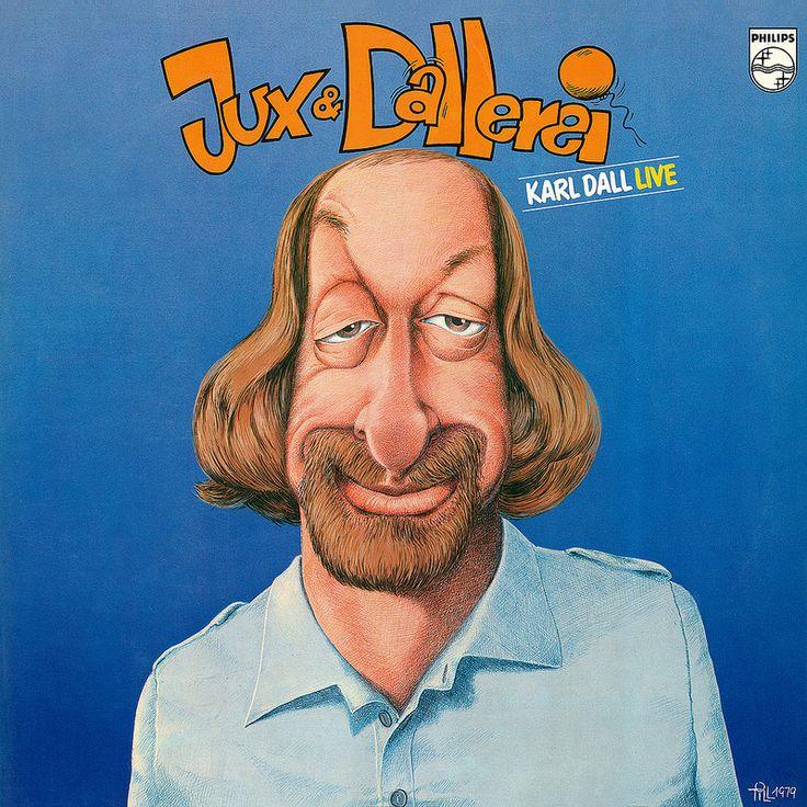 Karl Dall – Jux & Dallerei