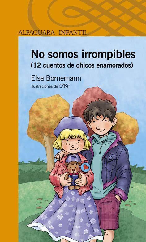 Elsa Bornemann:   NO SOMOS IRROMPIBLES        Los cristales pueden...