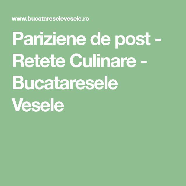 Pariziene de post - Retete Culinare - Bucataresele Vesele