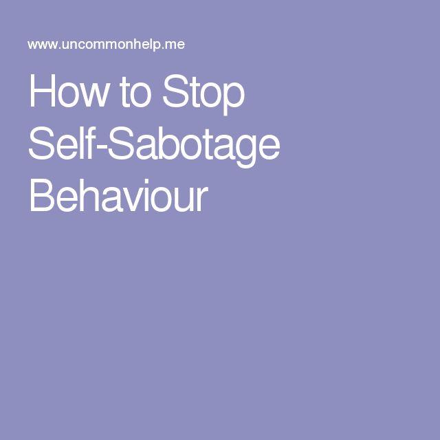 How to Stop Self-Sabotage Behaviour