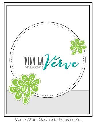 Viva la Verve March 2016 Sketch 2 Sketch designed by Maureen Plut #vervestamps #vlvsketches #sketchchallenge #cardsketches