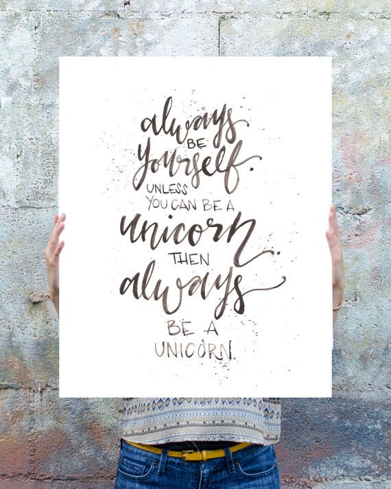 Always Be a Unicorn Poster by WinsomeEasel on Etsy, $48.00