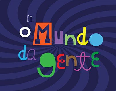 "Check out new work on my @Behance portfolio: ""Mundo da Gente - TV Brasil"" http://be.net/gallery/41111819/Mundo-da-Gente-TV-Brasil"