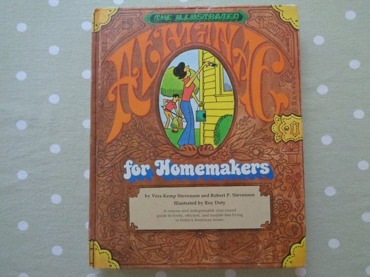 1974 The Illustrated Almanac for Homemakers by Vera Kemp Stevenson and Robert P Stephenson Illustrated by Roy Doty - Household Management by Butterbeas on Etsy