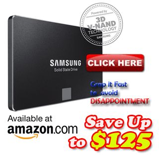 Samsung SSD 850 evo is the best and newest issued by Samsung . Get this SSD with discount up to Usd. 140,00