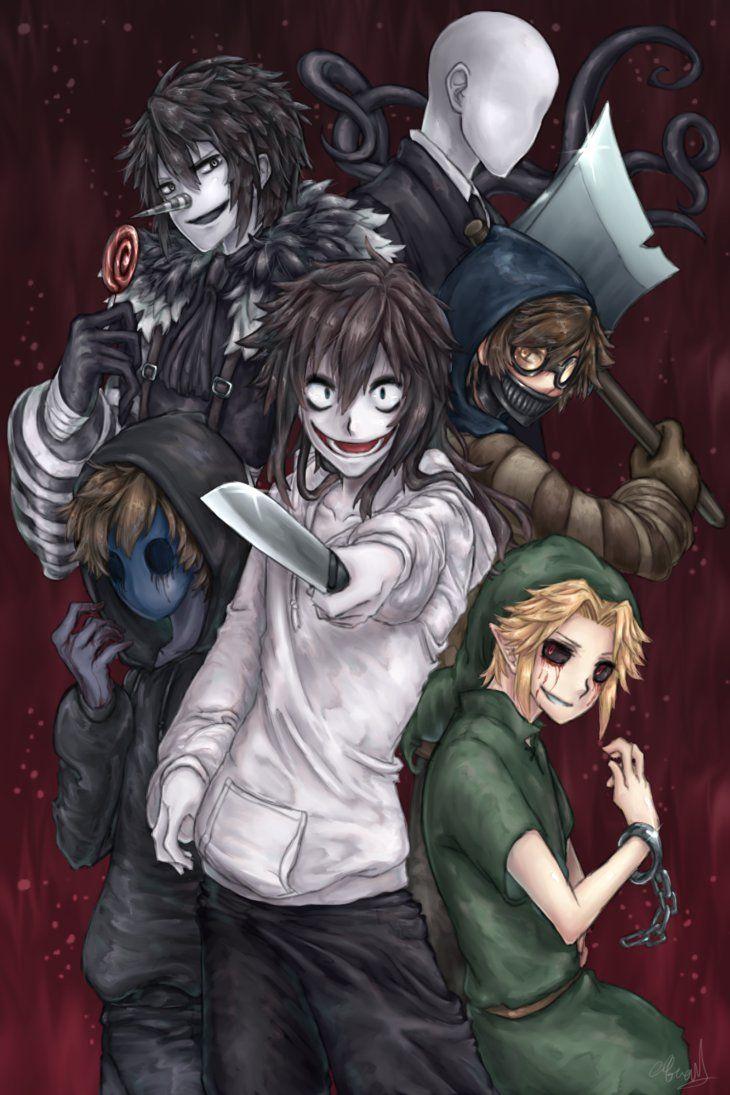 Creepypasta's Jeff the killer, BEN Drowned, Ticci Toby, Laughing jack, Slenderman, Eyeless jack