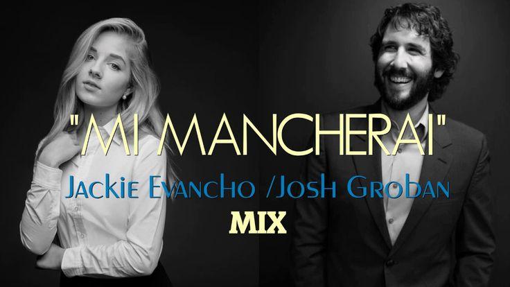 """MI MANCHERAI"" - Jackie Evancho/Josh Groban Duet"