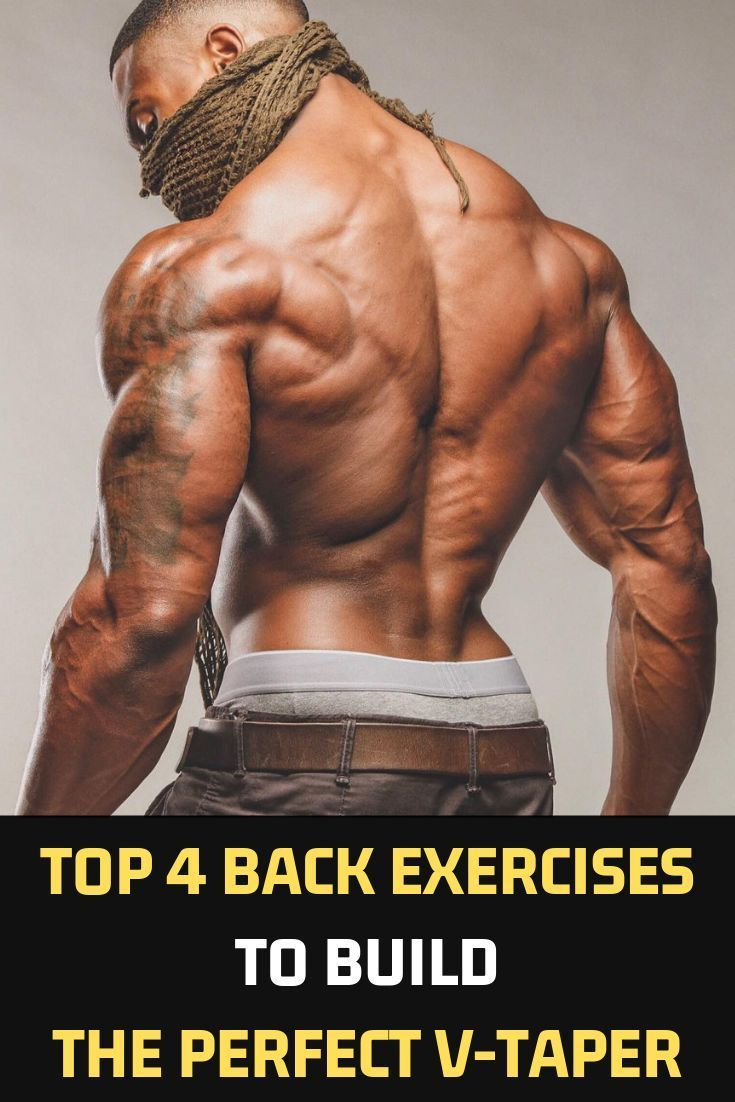 Top 4 Back Exercises To Build The Perfect V-Taper  Here are four exercises that … – GymBodybuilding