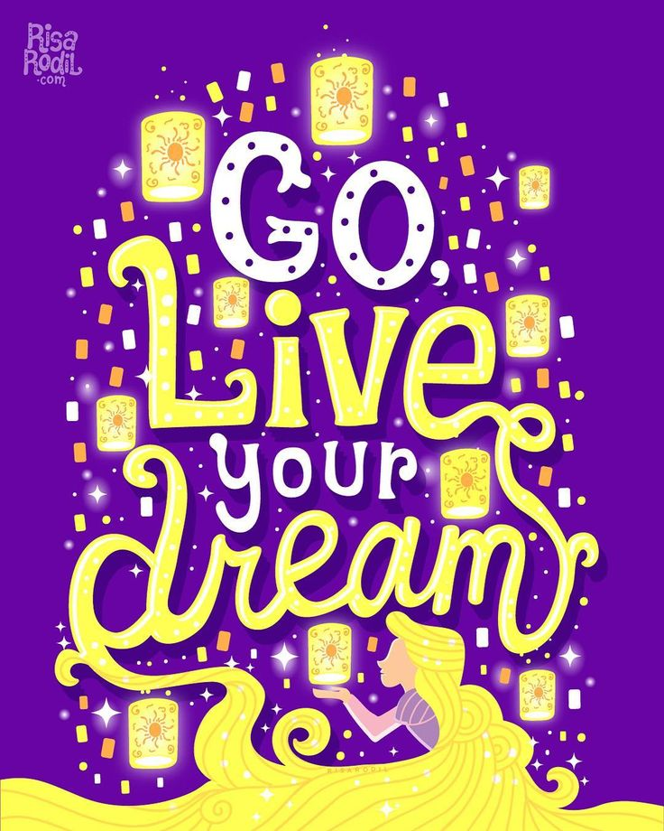 Go Live Your Dream / Tangled / Disney / Disney Quotes / Hand Lettering / Letteri…