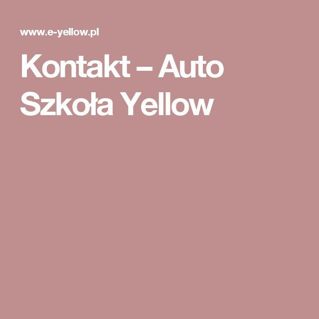 Kontakt – Auto Szkoła Yellow