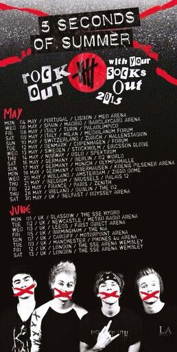 #rockoutwithyoursocksouttour 5sos 2015 (MORE TOUR DATES TO COME SUPPOSEDLY)