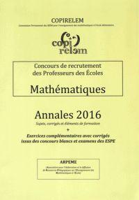 COPIRELEM - Concours de recrutement des Professeurs des Ecoles Mathématiques - Annales 2016.