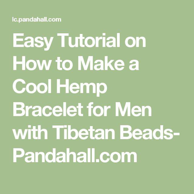Easy Tutorial on How to Make a Cool Hemp Bracelet for Men with Tibetan Beads- Pandahall.com